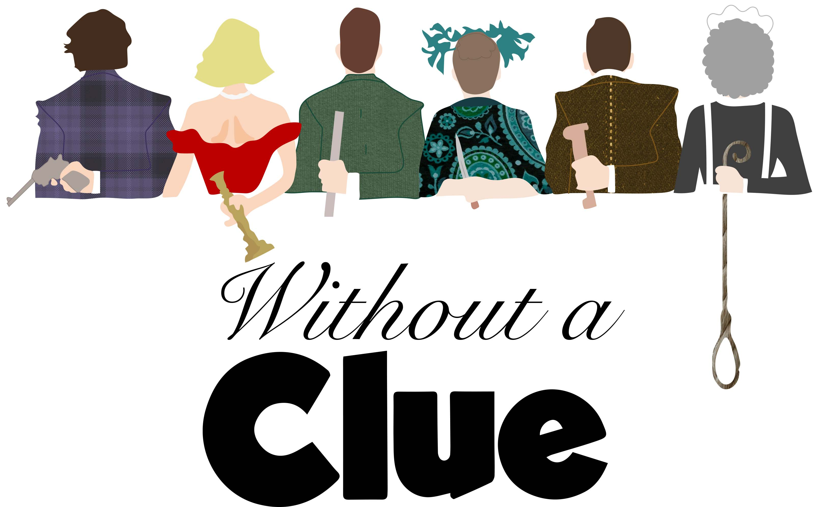 Without a CLUE - An Original Play